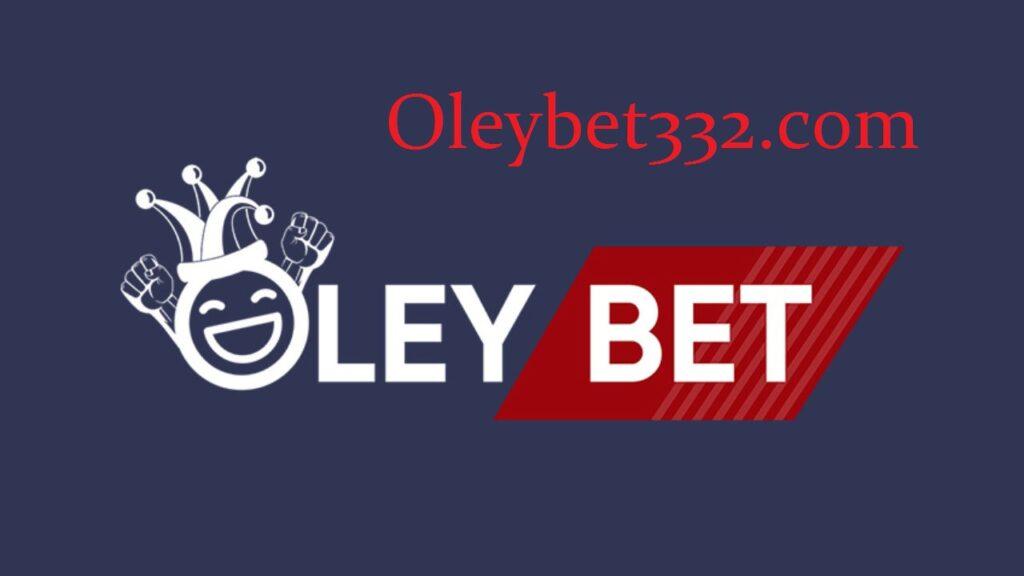 oleybet 332